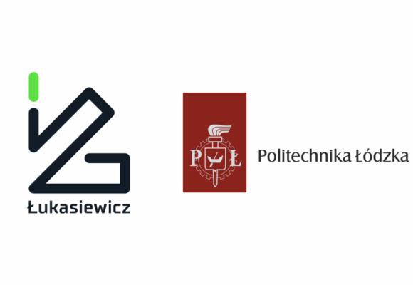 Łukasiewicz i Politechnika Łódzka łączą siły